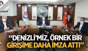 """""""DENİZLİ'MİZ, ÖRNEK BİR GİRİŞİME DAHA İMZA ATTI"""""""