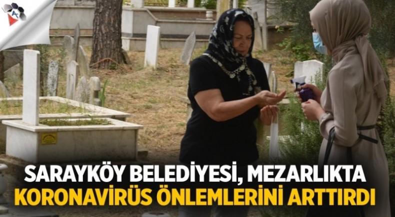 Sarayköy Belediyesi, mezarlıkta koronavirüs önlemlerini arttırdı