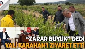 ZARAR BÜYÜK DEDİ VALİ KARAHAN'I ZİYARET ETTİ
