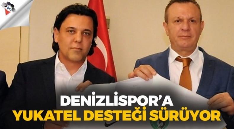 DENİZLİSPOR'A YUKATEL DESTEĞİ SÜRÜYOR
