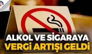 Alkol ve sigarada vergi artışı geldi