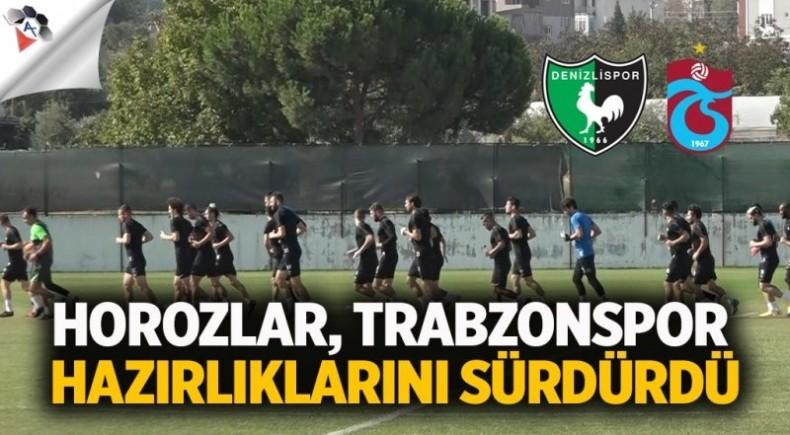 Horozlar, Trabzonspor hazırlıklarını sürdürdü