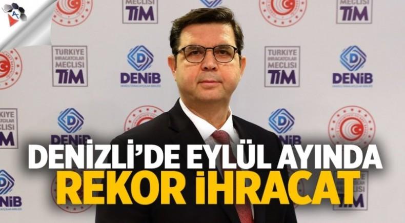 DENİZLİ'DE EYLÜLDE REKOR  İHRACAT
